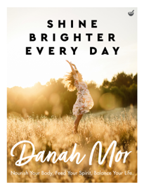 Shine Brighter Every Day