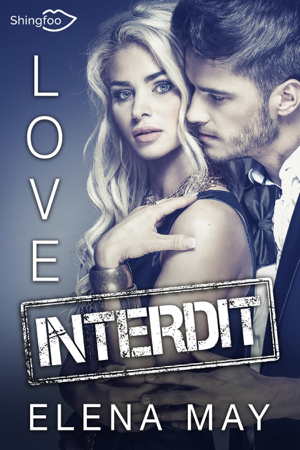 Love Interdit - Elena May