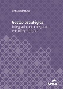 Gestão estratégica integrada para negócios em alimentação Book Cover