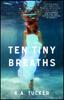 K.A. Tucker - Ten Tiny Breaths bild