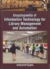 Encyclopaedia Of Information Technology For Library Management And Automation Volume 3 Practical Systems Analysis In Library Automation And Management