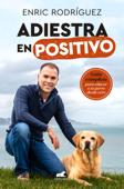 Adiestra en positivo Book Cover