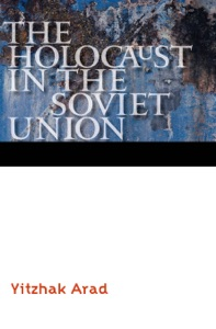 The Holocaust in the Soviet Union von Yitzhak Arad Buch-Cover