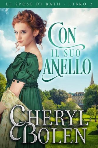 Cheryl Bolen - Con il suo anello