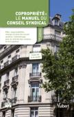 Copropriété: manuel du conseil syndical