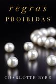 Regras Proibidas Book Cover
