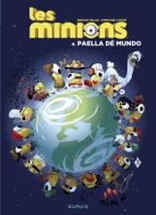 Les Minions - Tome 4 - Paella dé mundo