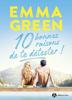Emma Green - 10 bonnes raisons de te détester illustration