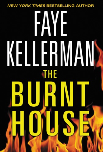 Faye Kellerman - The Burnt House