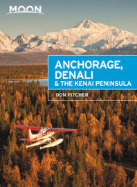 Moon Anchorage, Denali & the Kenai Peninsula