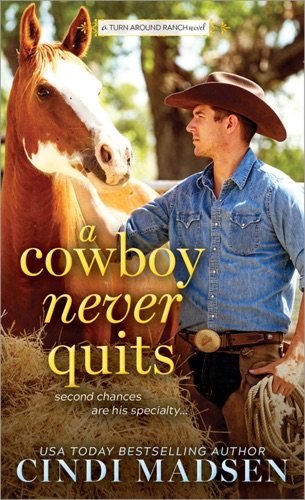 Cindi Madsen - A Cowboy Never Quits
