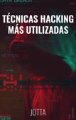 Técnicas Hacking más Utilizadas Book Cover