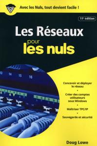 Les réseaux pour les Nuls, poche, 11e éd. Couverture de livre