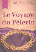 Le Voyage du Pèlerin (texte intégral de 1773)
