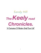 The Keely Road Chronicles: