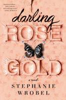 Stephanie Wrobel - Darling Rose Gold artwork