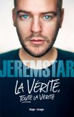 Download and Read Online La vérité, toute la vérité
