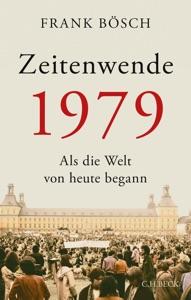 Zeitenwende 1979 von Frank Bösch Buch-Cover