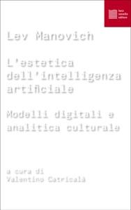L'estetica dell'intelligenza artificiale Book Cover