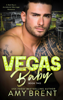 Vegas Baby - Book Two - Amy Brent