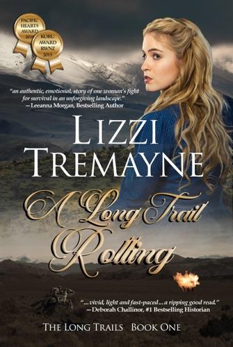 A Long Trail Rolling - Lizzi Tremayne - Lizzi Tremayne