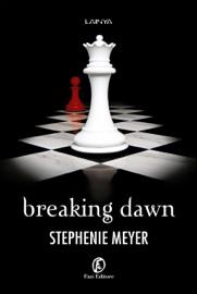 Breaking Dawn (edizione italiana) PDF Download