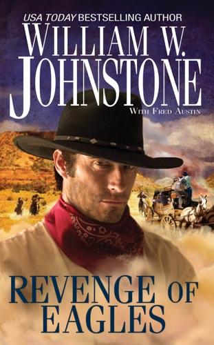 William W. Johnstone & J.A. Johnstone - Revenge of Eagles