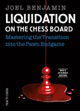 Liquidation On The Chess Board New & Extended