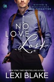 No Love Lost, Masters and Mercenaries: The Forgotten, Book 5 PDF Download