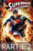 Superman Unchained - Partie 2