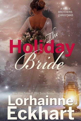 Lorhainne Eckhart - The Holiday Bride