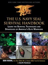 The U S Navy Seal Survival Handbook