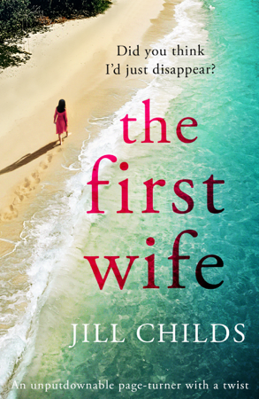 The First Wife - Jill Childs