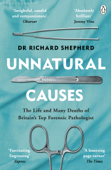 Download and Read Online Unnatural Causes