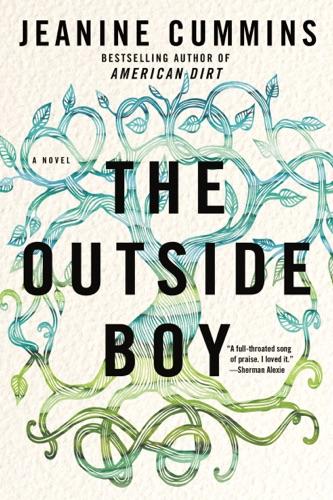 Jeanine Cummins - The Outside Boy