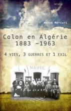 Colon En Algérie 1883 -1963
