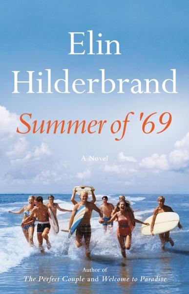 Summer of '69 - Elin Hilderbrand book cover
