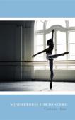 Mindfulness for Dancers
