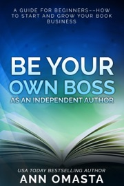 Be Your Own Boss as an Independent Author PDF Download