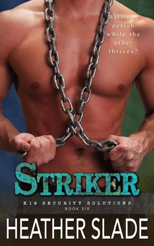 Heather Slade - Striker