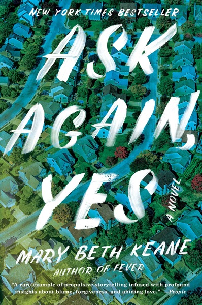 Ask Again, Yes - Mary Beth Keane book cover
