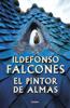 Ildefonso Falcones - El pintor de almas portada