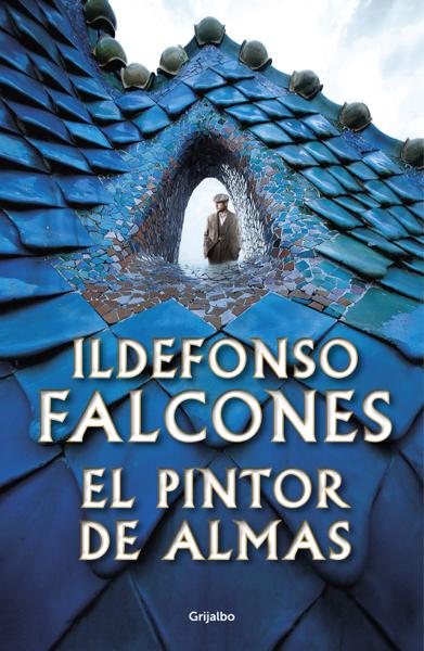 El pintor de almas by Ildefonso Falcones