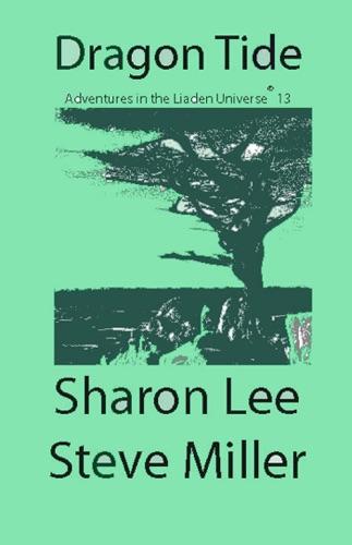 Sharon Lee & Steve Miller - Dragon Tide