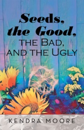 Seeds The Good The Bad And The Ugly