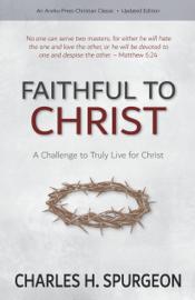 Faithful to Christ