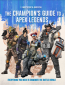 Apex Legends: Ultimate Champion's Guide