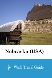 Nebraska (USA) - Wink Travel Guide