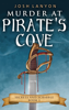 Murder at Pirate's Cove: An MM Cozy Mystery - Josh Lanyon