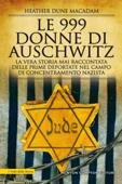 Le 999 donne di Auschwitz Book Cover